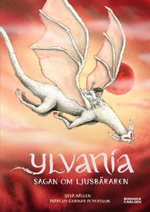 Ylvania. Sagan om ljusbäraren (e-bok) av Ylva H