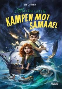 Kampen mot Samaael (e-bok) av Ola Lindholm