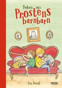 Boken om prostens barnbarn : Samlingsutgåva (e-