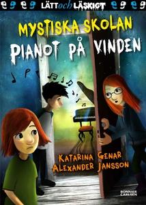 Mystiska skolan. Pianot på vinden (e-bok) av Ka