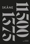 Skånes historia. Del 1 : 11500 fKr-1375