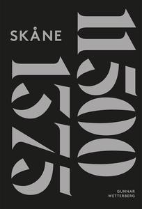 Skånes historia. Del 1 : 11500 fKr-1375 (e-bok)