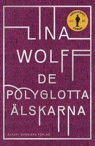 De polyglotta älskarna (e-bok) av Lina Wolff