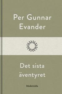 Det sista äventyret (e-bok) av Per Gunnar Evand