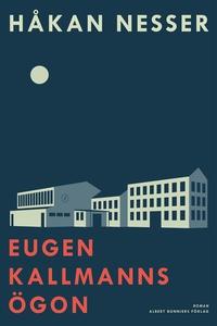 Eugen Kallmanns ögon (e-bok) av Håkan Nesser