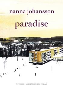 Paradise (e-bok) av Nanna Johansson