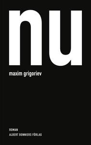 Nu (e-bok) av Maxim Grigoriev