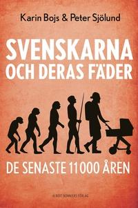 Svenskarna och deras fäder de senaste 11 000 år
