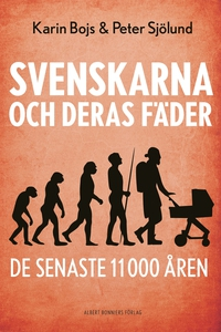 Svenskarna och deras fäder - de senaste 11 000