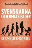 Svenskarna och deras fäder de senaste 11 000 åren