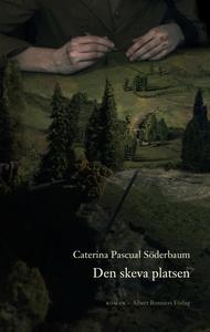 Den skeva platsen (e-bok) av Caterina Pascual,