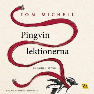 Pingvinlektionerna (ljudbok) av Tom Michell