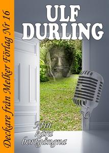 Min kära bortgångna (e-bok) av Ulf Durling