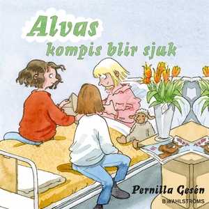 Alva 5 - Alvas kompis blir sjuk (ljudbok) av Pe
