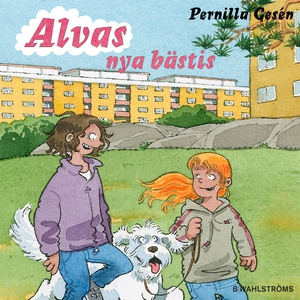 Alva 7 - Alvas nya bästis (ljudbok) av Pernilla