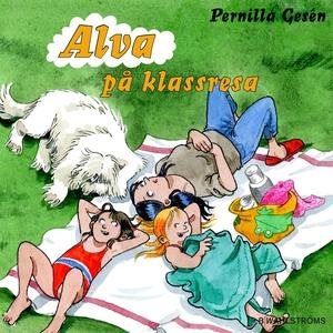 Alva 11 - Alva på klassresa (ljudbok) av Pernil
