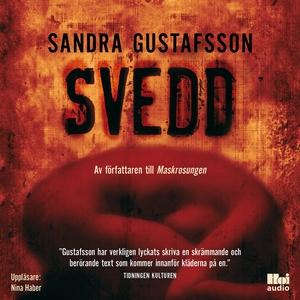 Svedd (ljudbok) av Sandra Gustafsson
