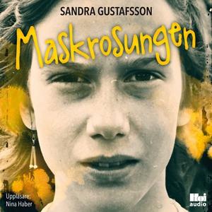 Maskrosungen (ljudbok) av Sandra Gustafsson