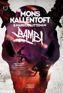 Bambi (e-bok) av Mons Kallentoft, Markus Luttem