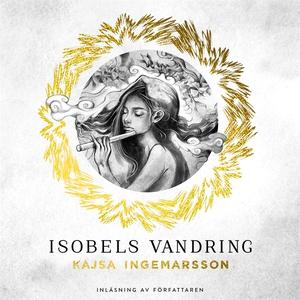ISOBELS VANDRING – en berättelse bortom tid och