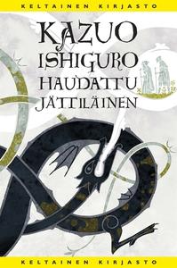 Haudattu jättiläinen (e-bok) av Kazuo Ishiguro