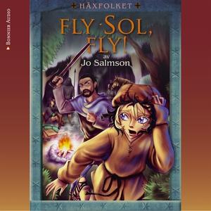 Fly Sol, fly! (ljudbok) av Jo Salmson