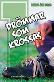 Malmens IK 1 - Drömmar som krossas
