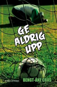 Malmens IK 5 - Ge aldrig upp (e-bok) av Bengt-Å