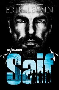 Operation Saif (ljudbok) av Erik Lewin