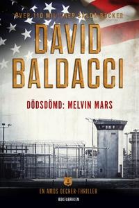 Dödsdömd: Melvin Mars (e-bok) av David Baldacci