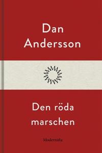 Den röda marschen (e-bok) av Dan Andersson