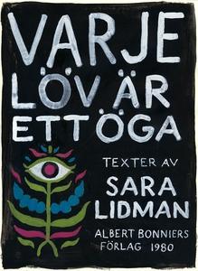 Varje löv är ett öga (e-bok) av Sara Lidman