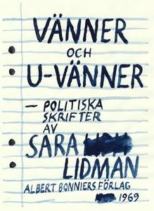 Vänner och u-vänner : Politiska skrifter (e-bok