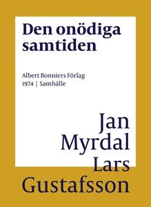 Den onödiga samtiden (e-bok) av Jan Myrdal, Lar
