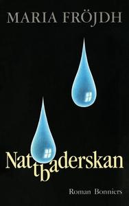 Nattbaderskan (e-bok) av Maria Fröjdh