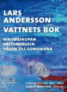 Vattnets bok : Bikungskupan; Vattenorgeln; Väge