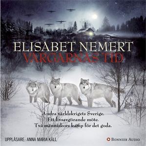 Vargarnas tid (ljudbok) av Elisabet Nemert