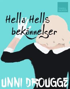 Hella Hells bekännelser (e-bok) av Unni Drougge