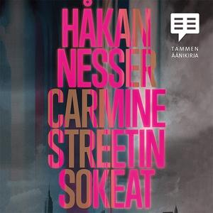Carmine Streetin sokeat (ljudbok) av Håkan Ness