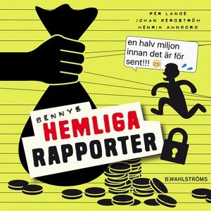 Bennys hemliga rapporter (ljudbok) av Per Lange