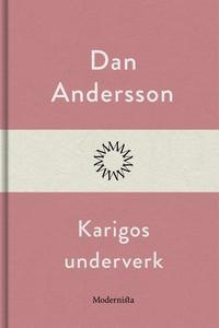 Karigos underverk (e-bok) av Dan Andersson