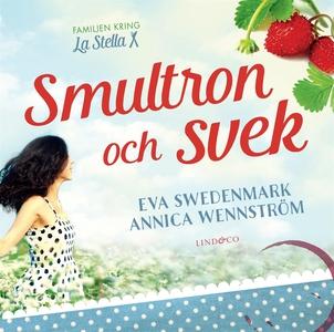 Smultron och svek (ljudbok) av Annica Wennström