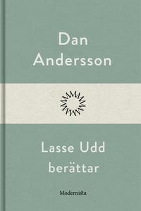 Lasse Udd berättar (e-bok) av Dan Andersson