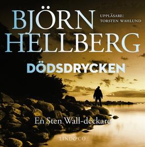 Dödsdrycken (ljudbok) av Björn Hellberg