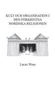 Kult och organisation i den förkristna Nordiska religionen