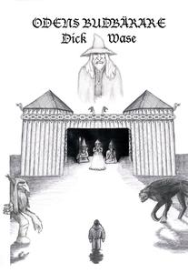 Odens budbärare (e-bok) av Dick Wase