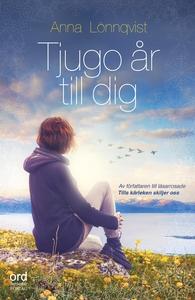 Tjugo år till dig (e-bok) av Anna Lönnqvist