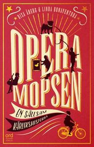 Operamopsen : en sällsam kärlekshistoria (e-bok