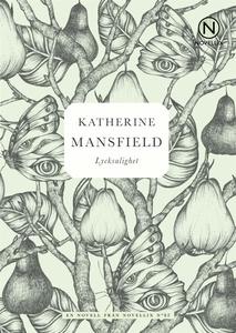Lycksalighet (e-bok) av Katherine Mansfield