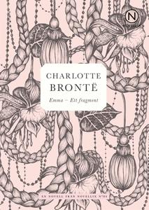 Emma – Ett fragment (e-bok) av Charlotte Brontë